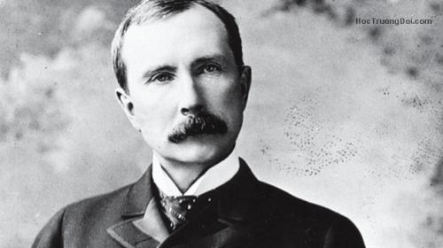triết lý thành công của vua dầu mỏ Rockefeller