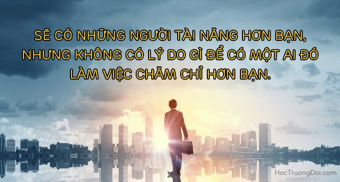 tìm động lực làm việc từ những câu nói của người thành công