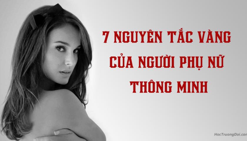 7 nguyên tắc vàng của người phụ nữ thông minh